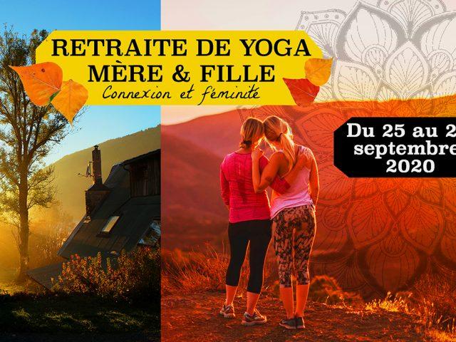 Retraite de Yoga Mère & fille – weekend détente